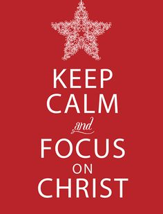 focus on Christ